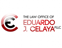 The Law Office of Eduardo J. Celaya PLLC